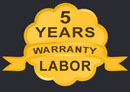 7 Years Labor Warranty